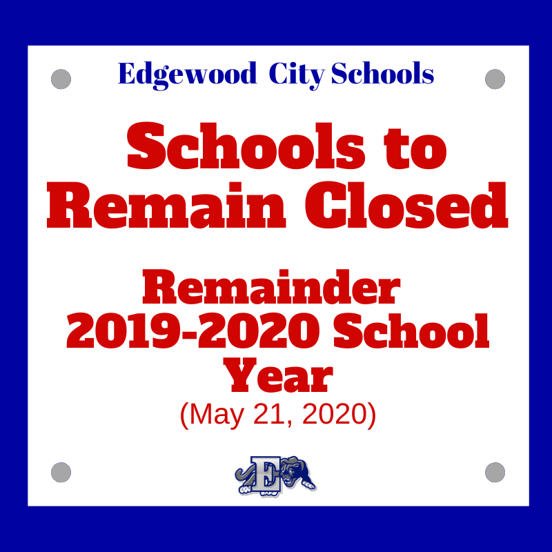 Schools to be Closed for the Remainder of This School Year (2019-2020)