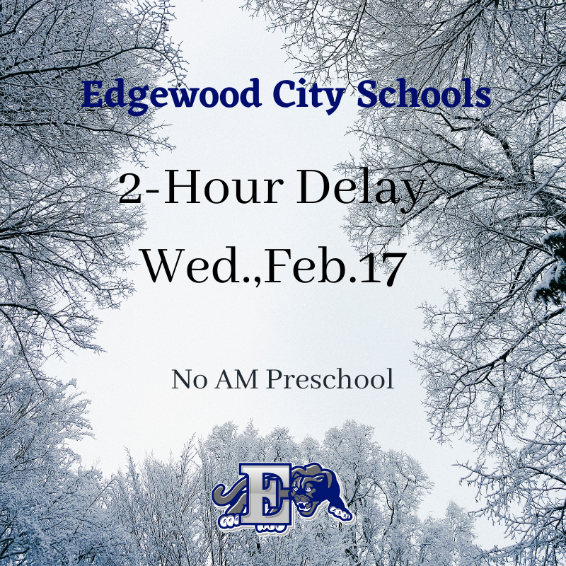 Edgewood Schools  2-Hour Delay Wed., Feb. 17