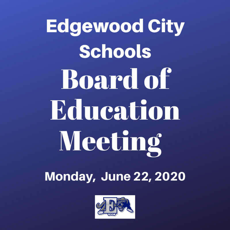 June 22nd Edgewood Board of Education Meeting