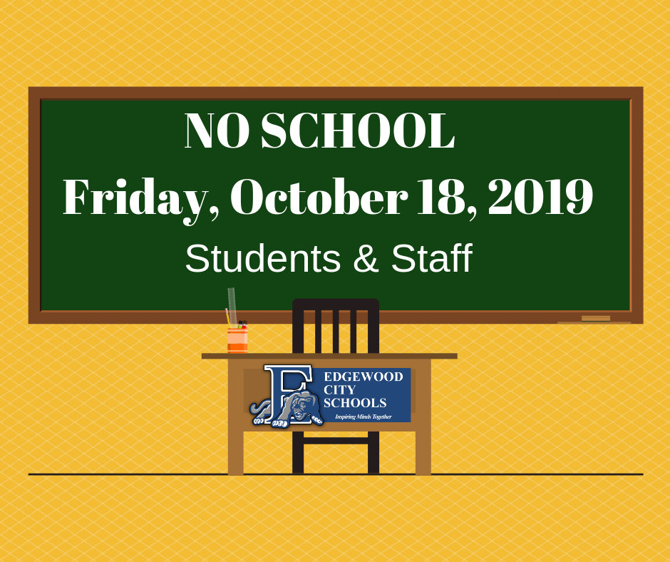 No School- Friday, October 18