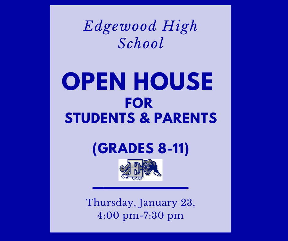 Open House Event for 8th Grade- 11th Grade Students and Parents