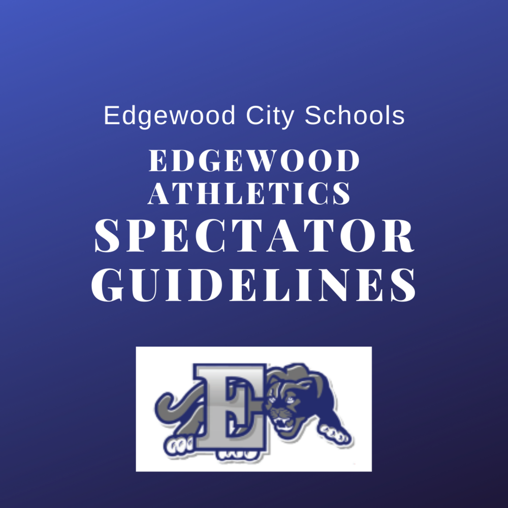 Edgewood Athletics Spectator Guidelines