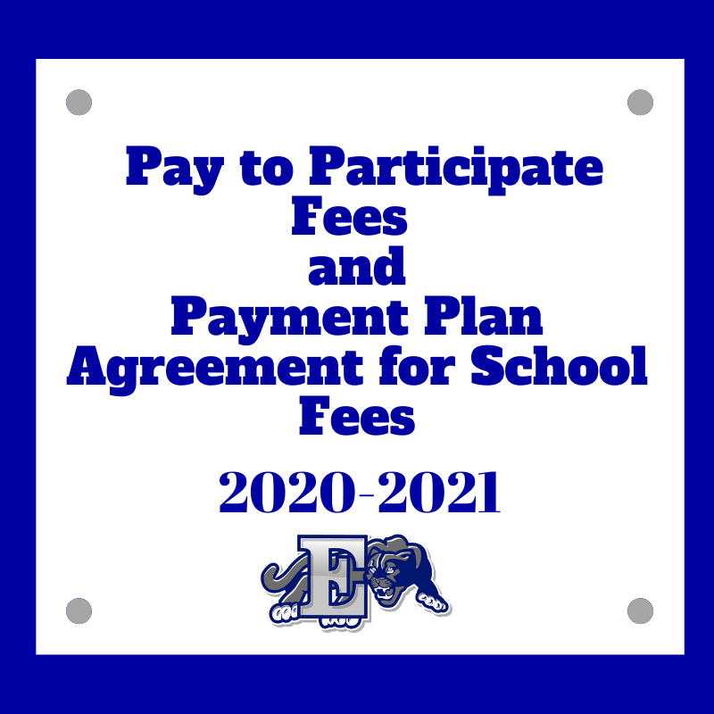 Pay to Participate Fees and Payment Plan Agreement for School Fees