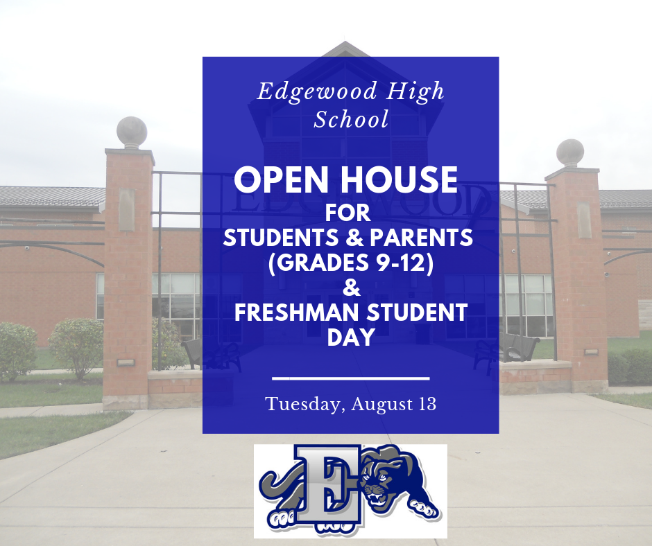 OPEN HOUSE EVENT FOR GRADES 9-12 & FRESHMAN STUDENT DAY (AUGUST 13)