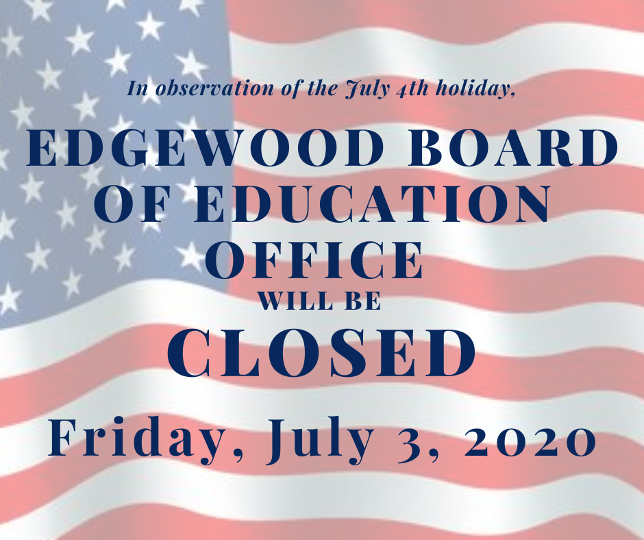 Board Office Closed in Observance of July 4th Holiday