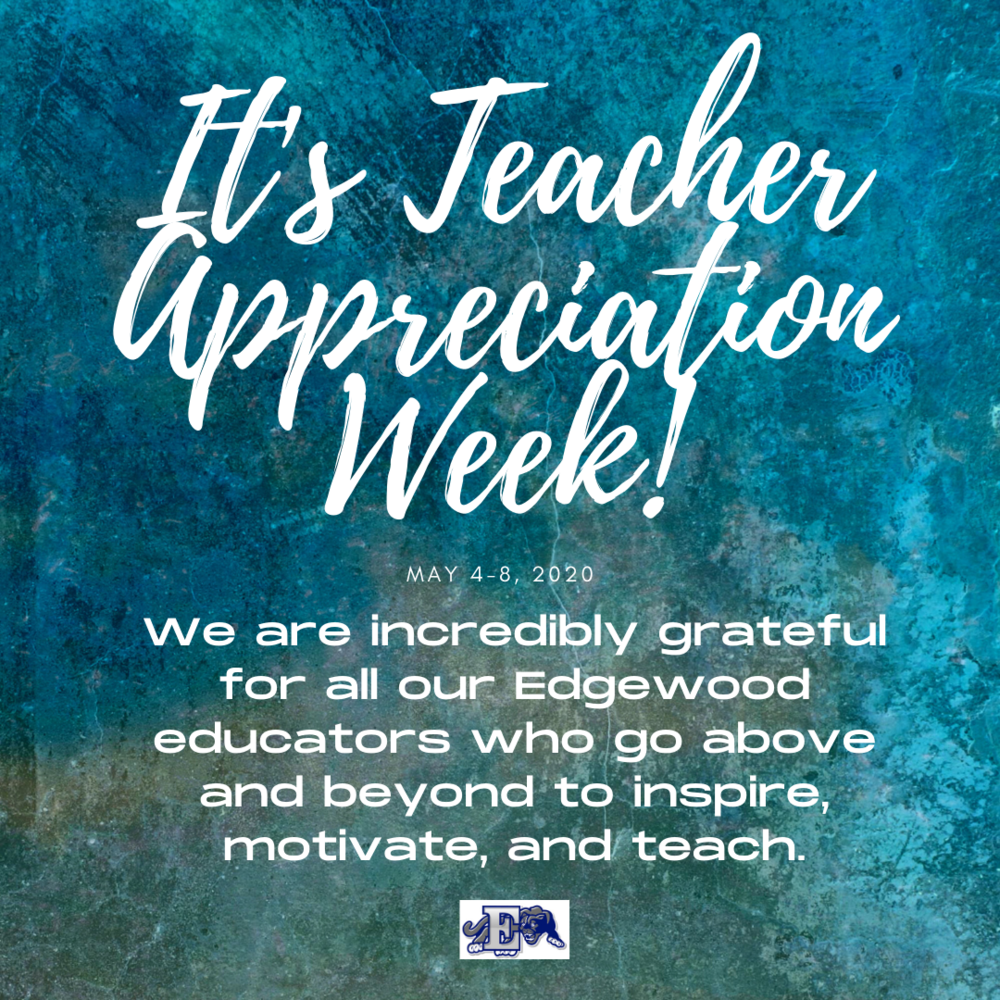 Teacher Appreciation Week (May 4-8)