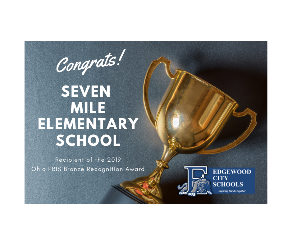 Seven Mile Elementary Earns Ohio PBIS Bronze Recognition