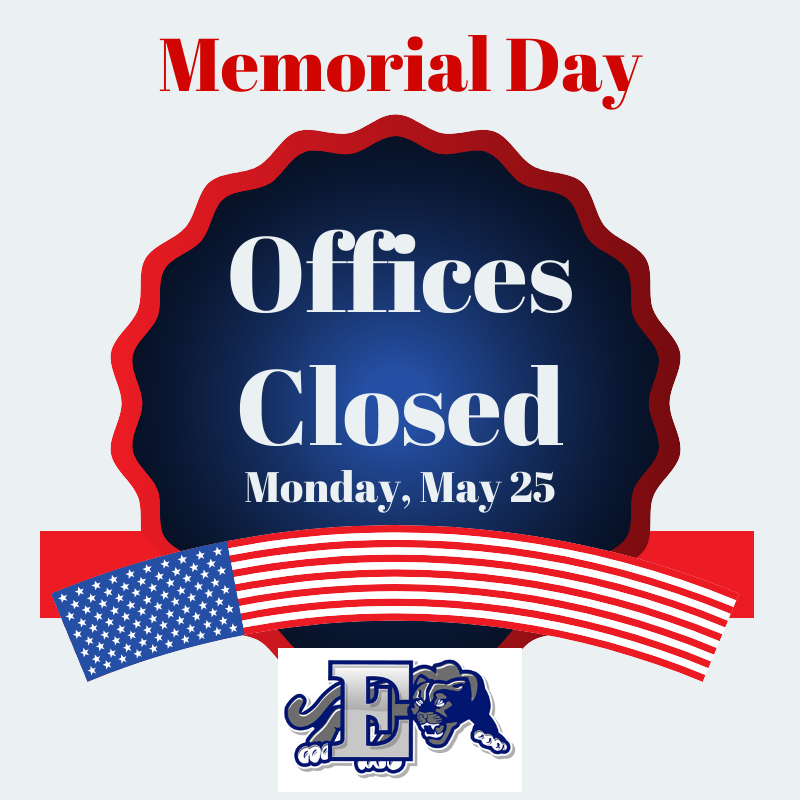 Board of Education Office and Central Registration Office will be Closed on Memorial Day
