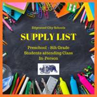 Supply List for Students Planning to Attend School In-Person this Fall