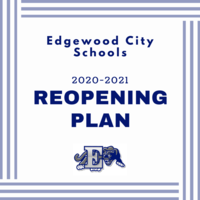 EDGEWOOD CITY SCHOOLS REOPENING PLAN