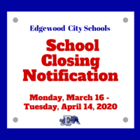 Edgewood Schools Closed Beginning Monday, March 16 & All After School Events are Cancelled Immediately, March 12