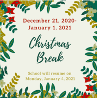 Christmas Break and Back to School Information