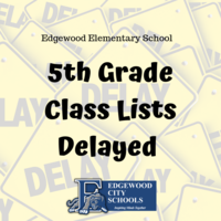 EES 5th Grade Class Lists Delayed