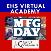 Manufacturing Day Field Trip to Crane Consumables