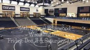 46th Annual Edgewood Wrestling Invitational