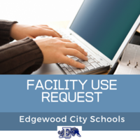 Introducing Our New Facility Use Request Process for Reserving Space in Edgewood Schools or Facilities