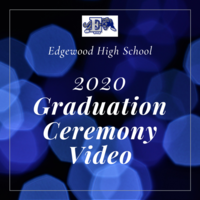 EHS Graduation Ceremony Video Premieres Saturday, June 13
