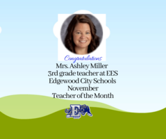 Congratulations to Mrs. Ashley Miller named Teacher of the Month