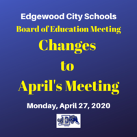 Changes Made to the April 27th Board of Education Meeting