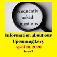 Frequently Asked Questions About the Upcoming Levy (April 28, 2020)