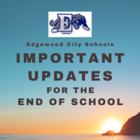 Important Updates for the End of the School Year