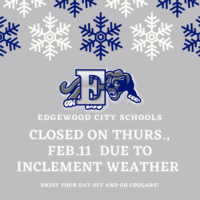 Edgewood Schools Closed Thurs., Feb. 11