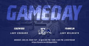 Undefeated Edgewood Lady Cougars travel to Franklin HS today