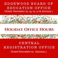 Holiday Hours for Board of Education Office and Central Registration Office