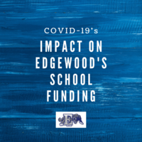 COVID-19's Impact on Edgewood's School Funding
