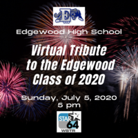 Virtual Tribute to the Edgewood Class of 2020
