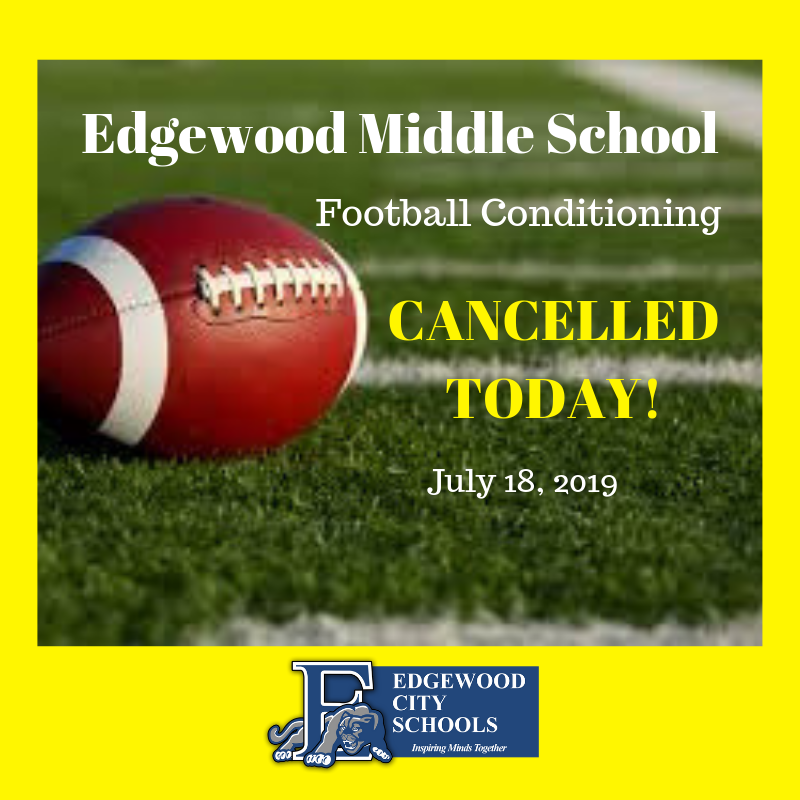 Football conditioning cancelled notification