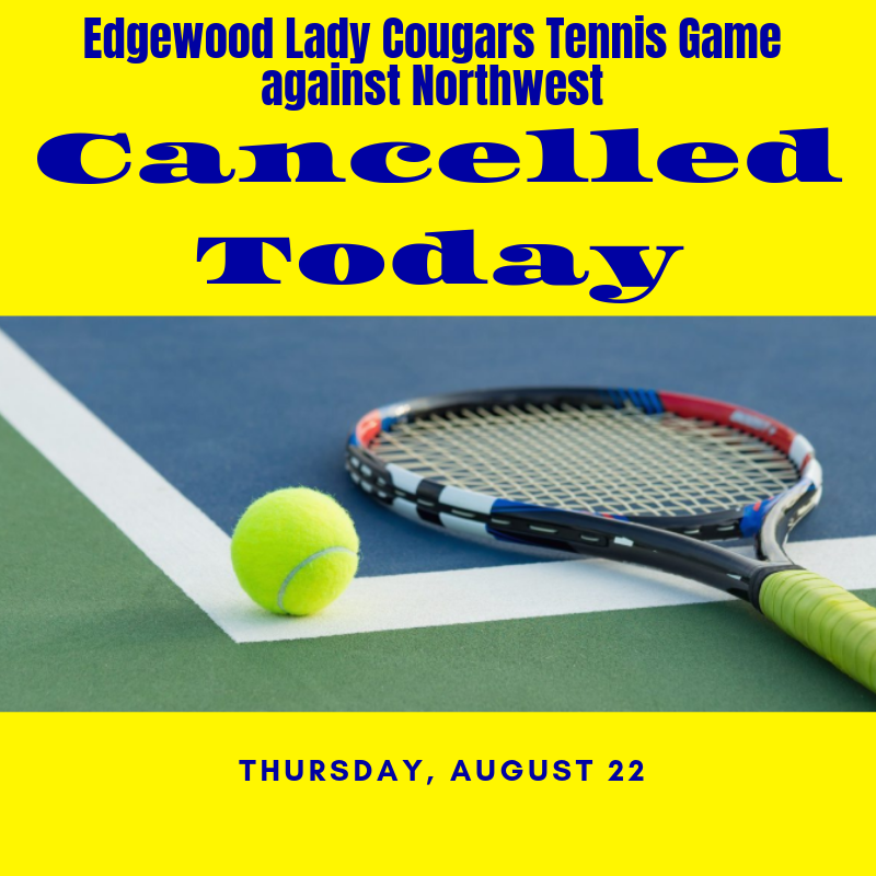 Tennis game cancelled graphic