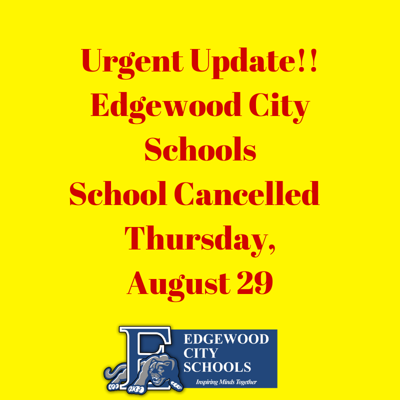 Edgewood Schools Closed Aug. 29 graphic
